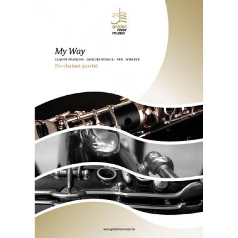 Claude François: My Way: Clarinet Ensemble: Score and Parts