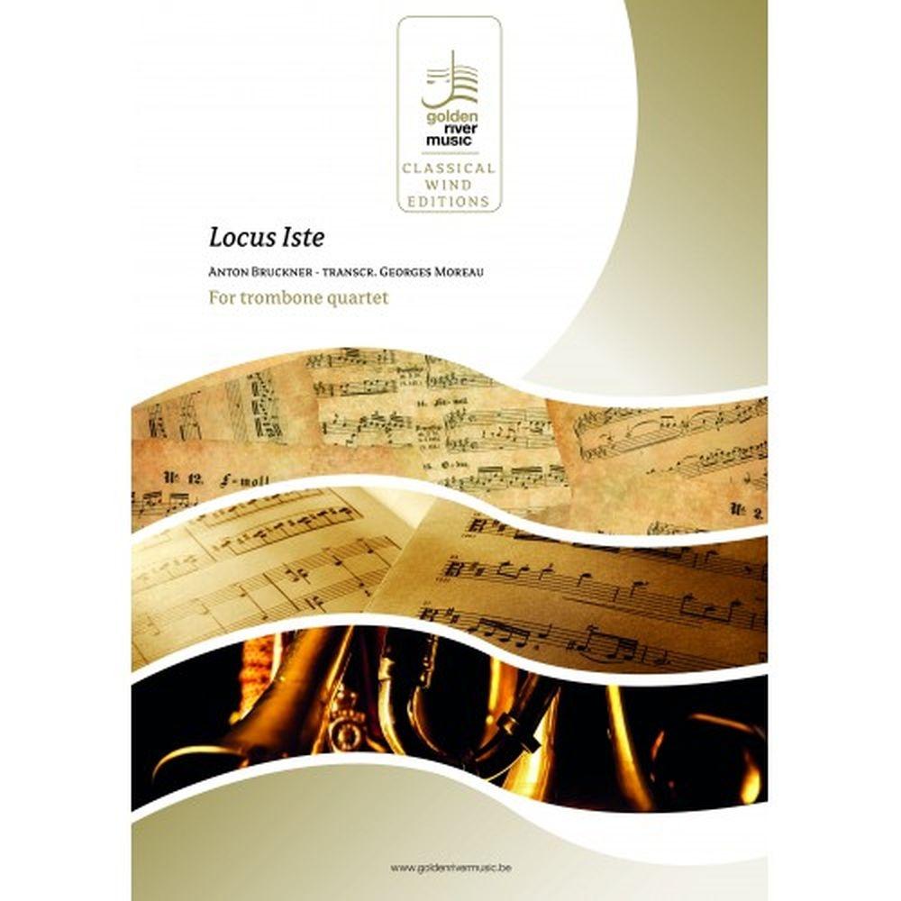 Anton Bruckner: Locus Iste: Score and Parts