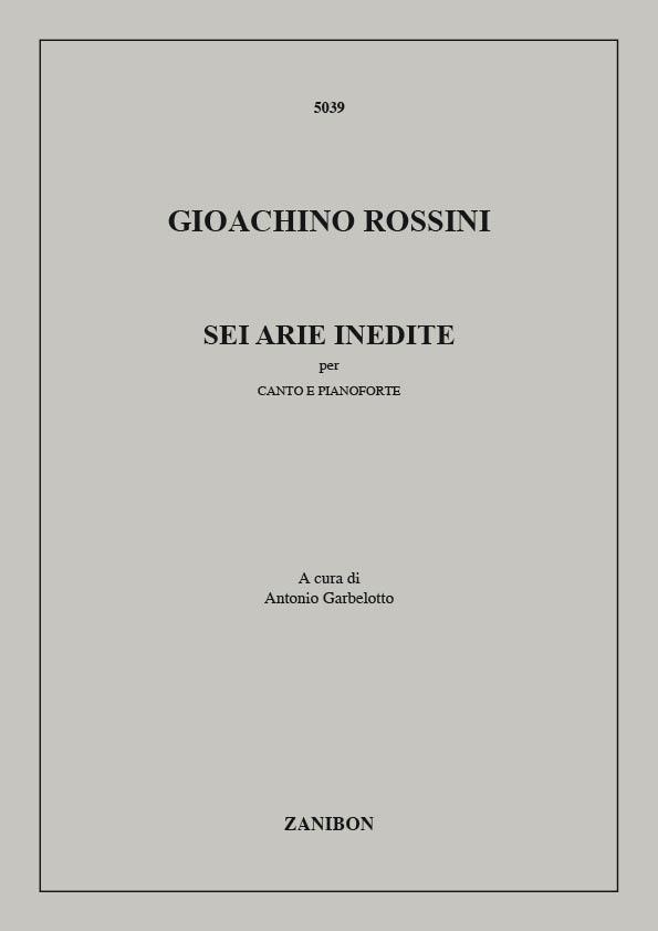 Gioachino Rossini: Sei Arie Inedite: Voice: Instrumental Work