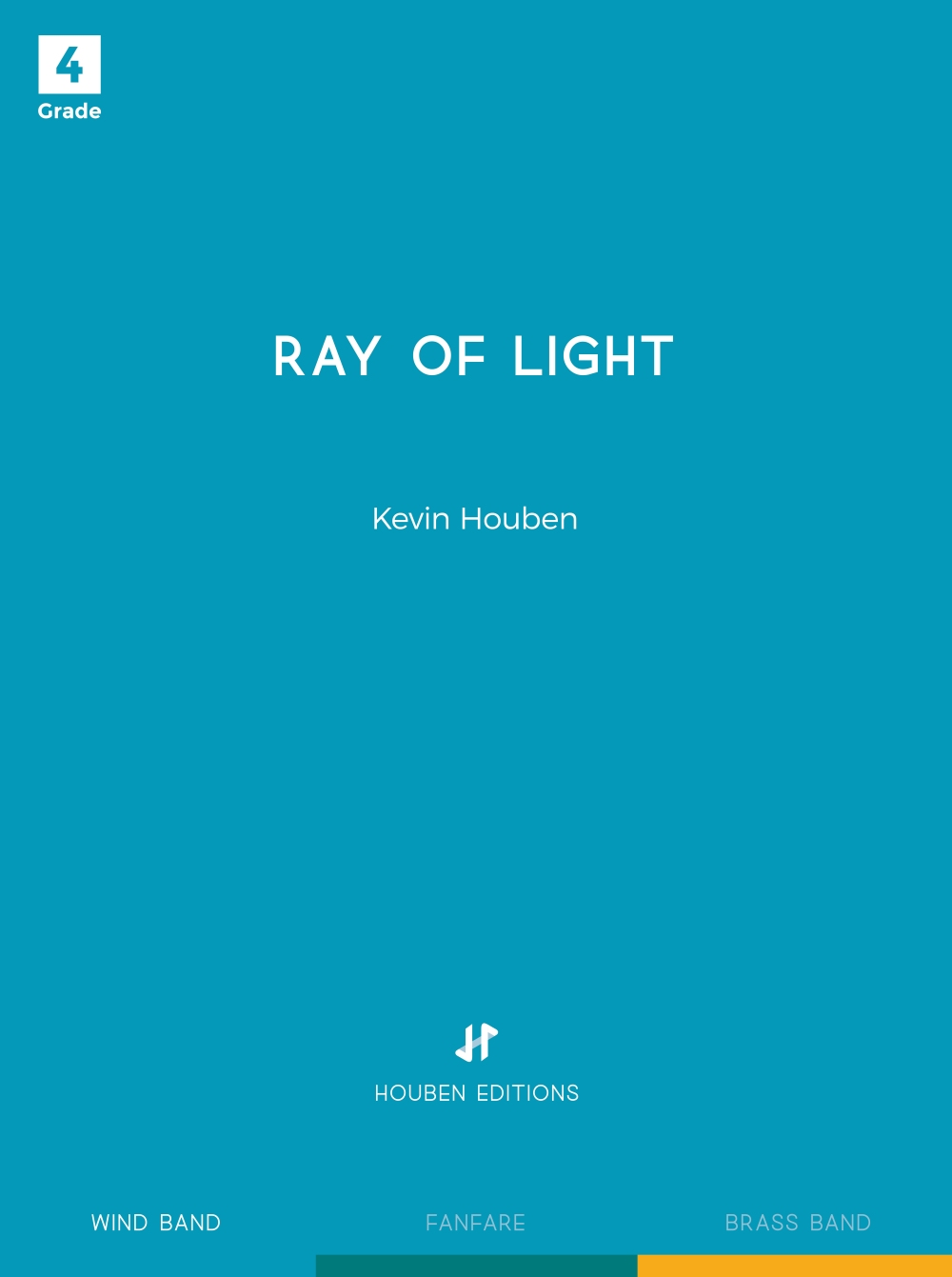 Kevin Houben: Ray of Light: Concert Band: Score & Parts