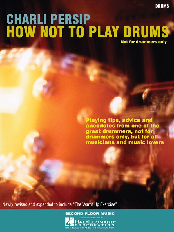 Charli Persip: How Not to Play Drums: Reference Books: Instrumental Album
