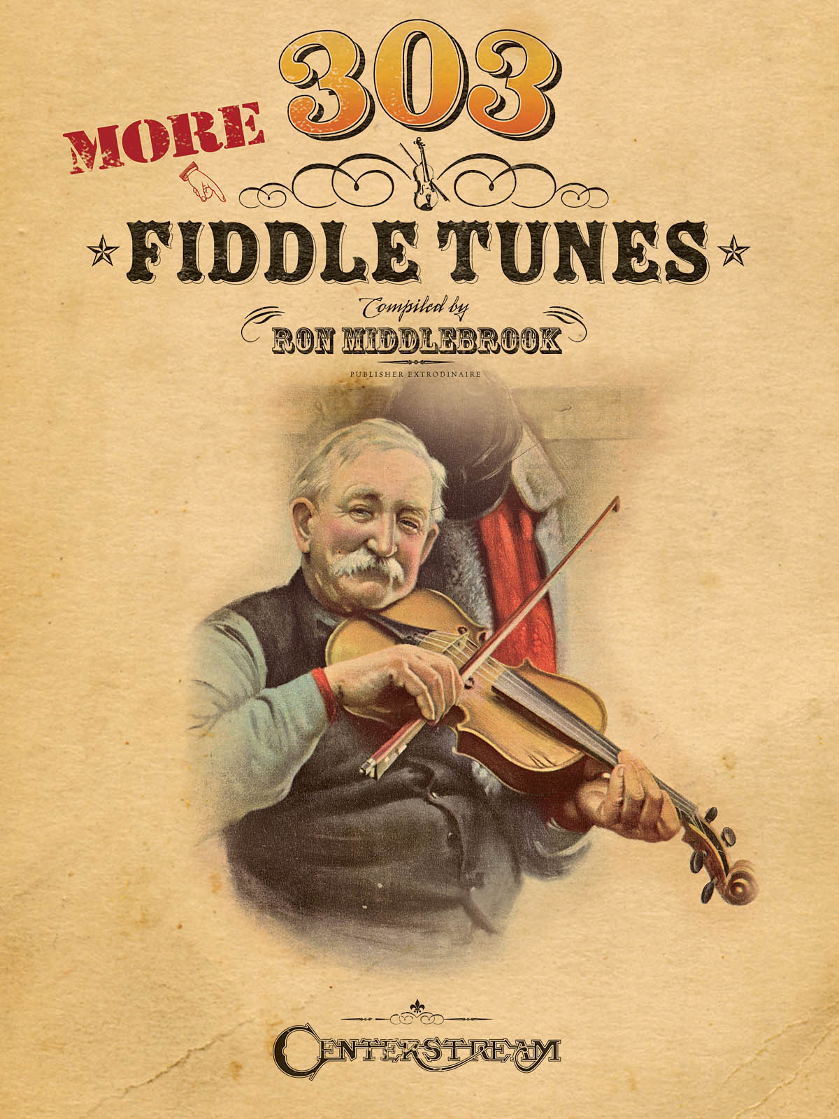 303 More Fiddle Tunes: Violin Solo: Mixed Songbook