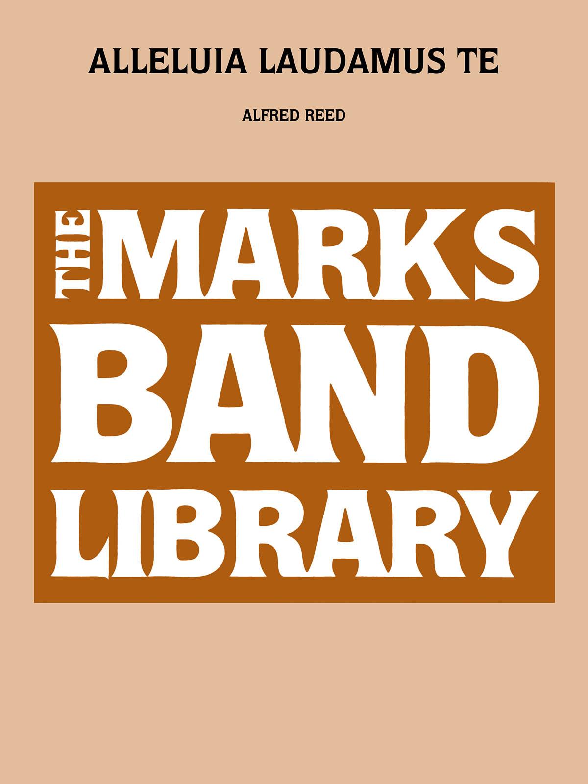 Alfred Reed: Alleluia Laudamus Te: Concert Band: Score & Parts