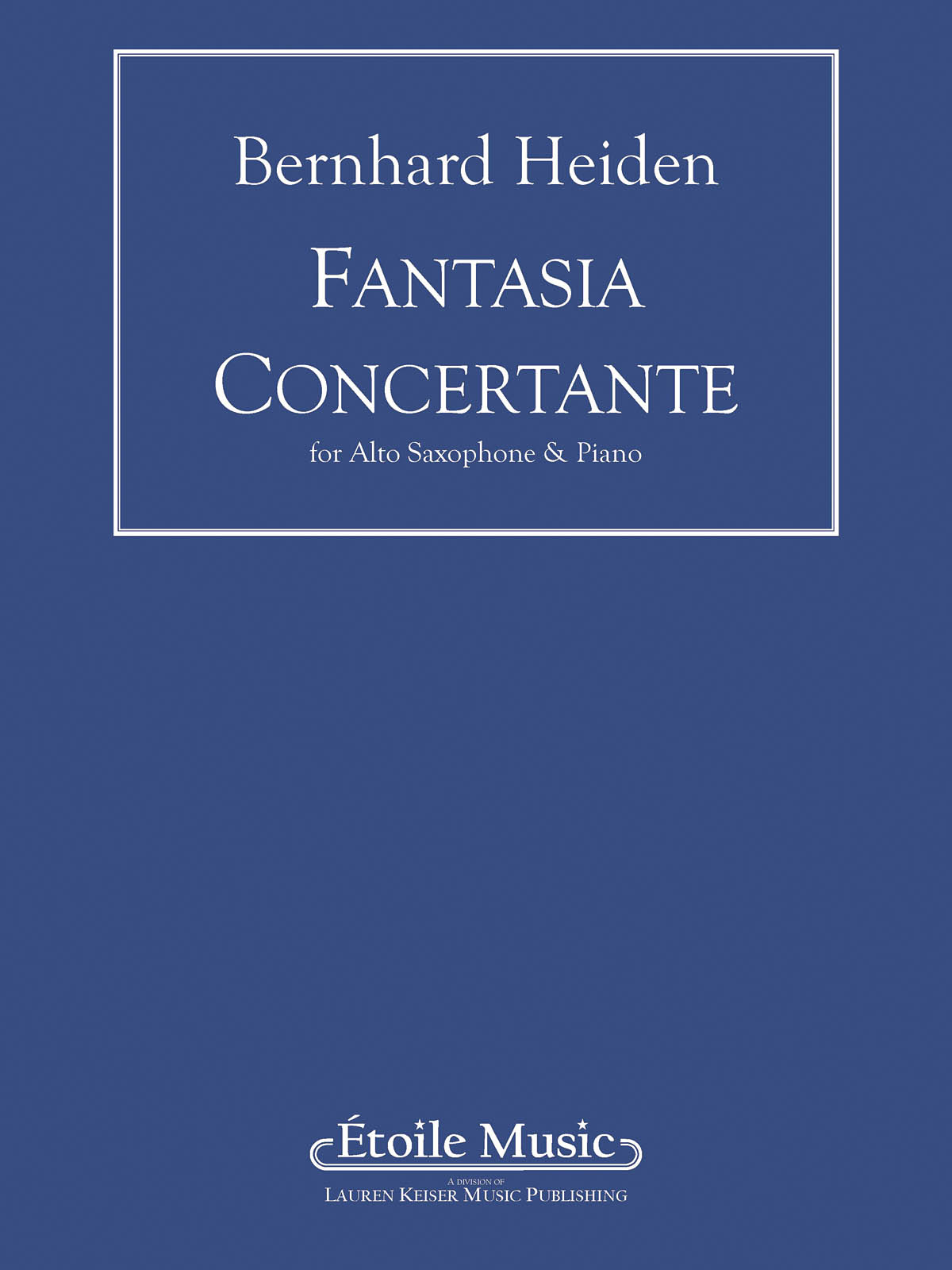 Bernhard Heiden: Fantasia Concertante (piano reduction): Alto Saxophone and