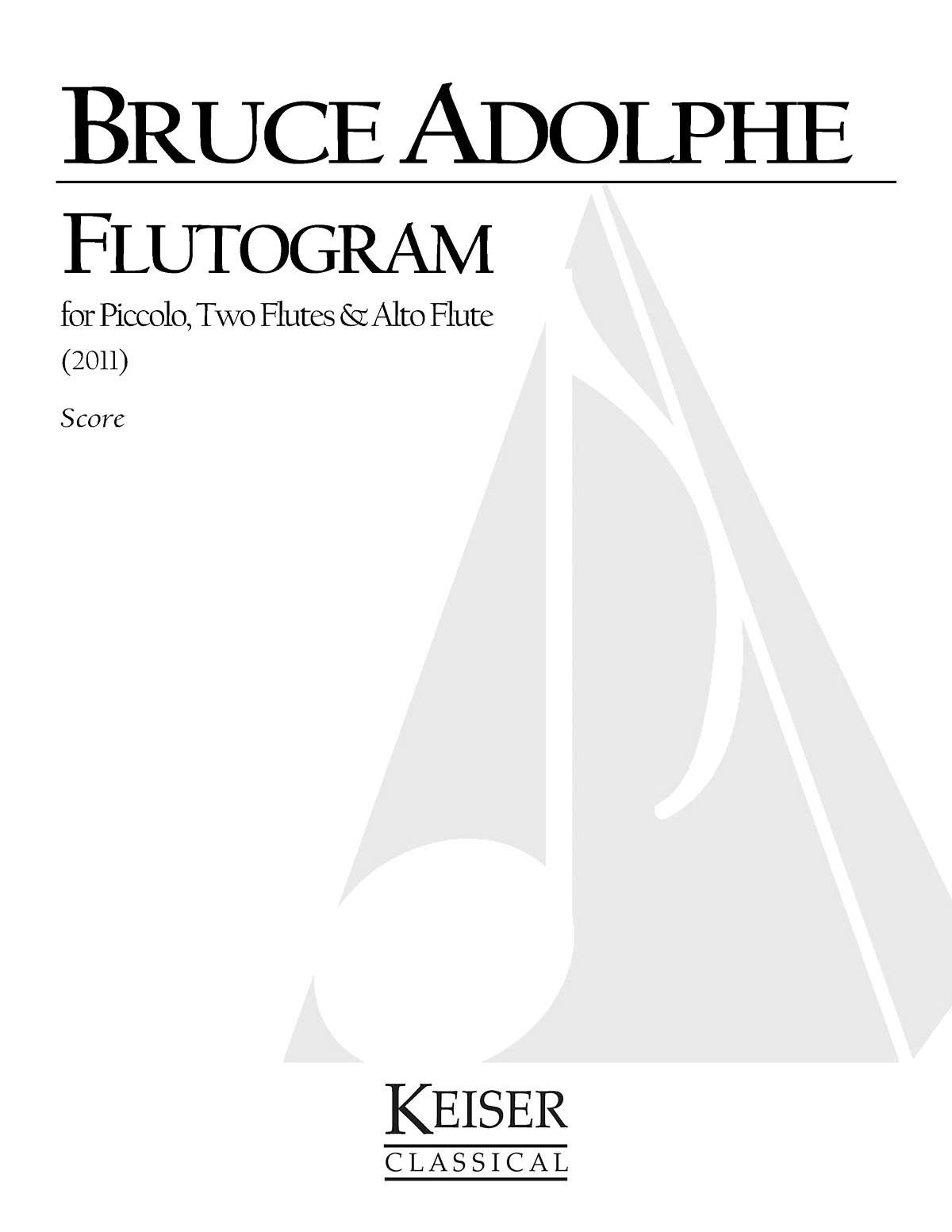 Bruce Adolphe: Flutogram: Flute Ensemble: Score