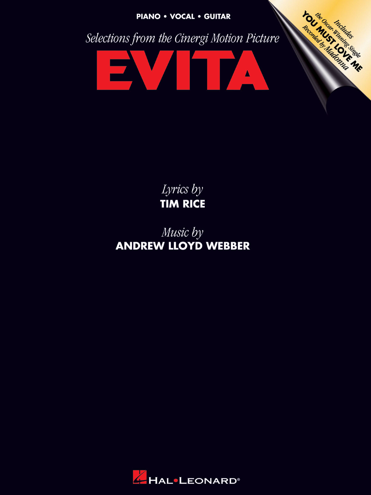 Andrew Lloyd Webber Tim Rice: Evita: Piano Vocal and Guitar: Mixed Songbook