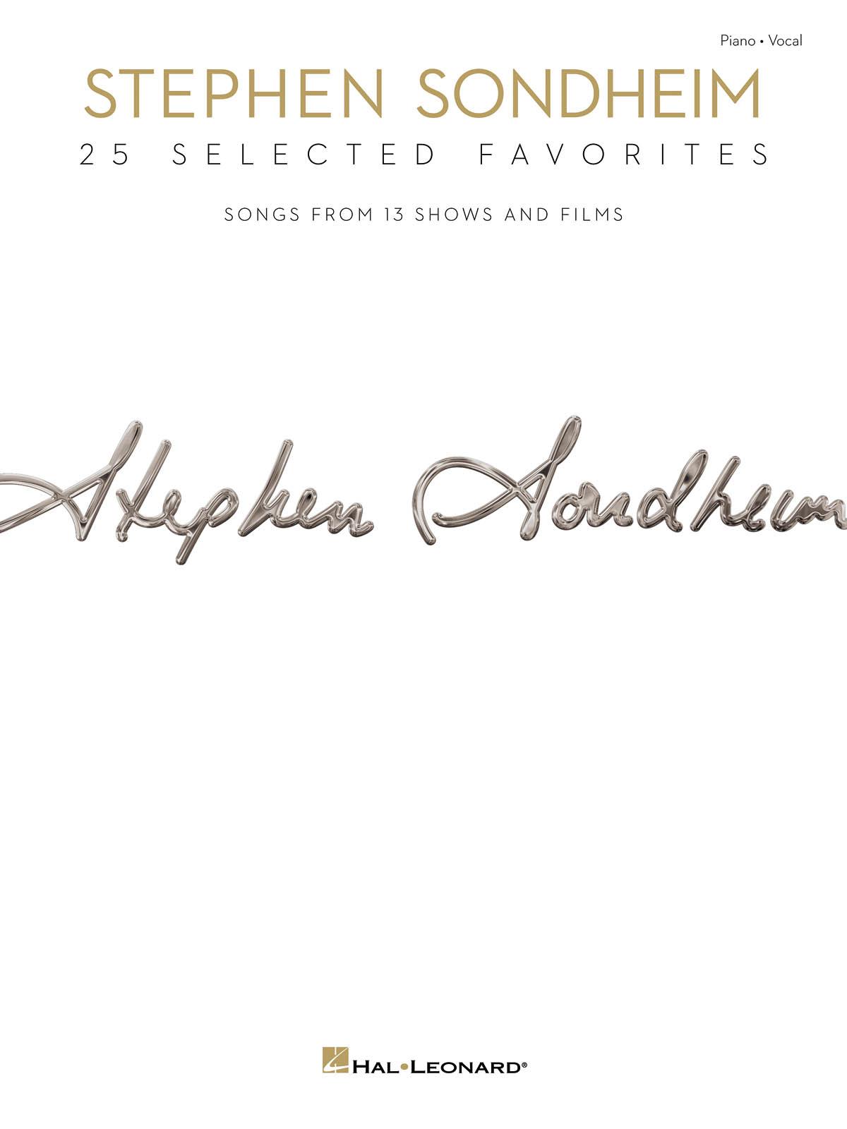 Stephen Sondheim: Stephen Sondheim - 25 Selected Favorites: Vocal and Piano:
