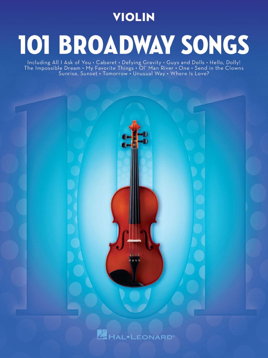 101 Broadway Songs for Violin: Violin Solo: Instrumental Album