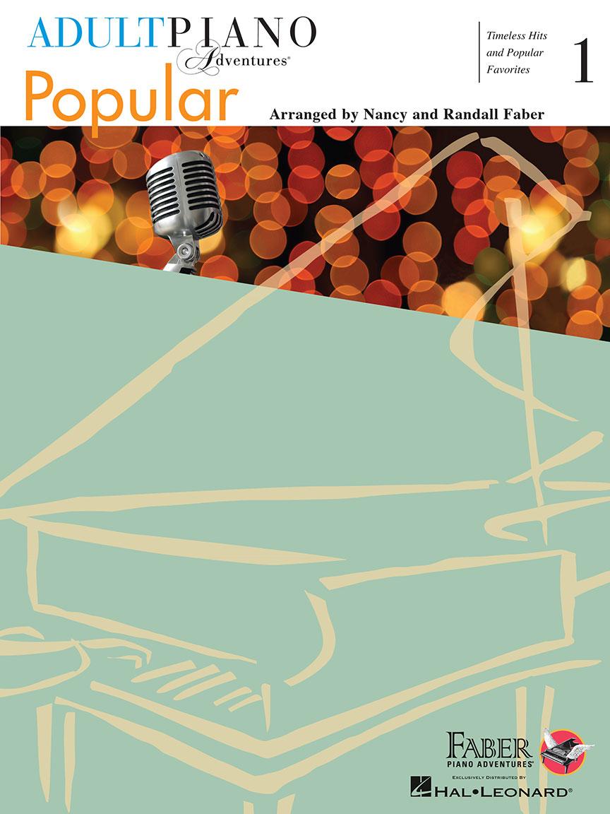 Adult Piano Adventures Popular Book 1: Piano: Instrumental Album