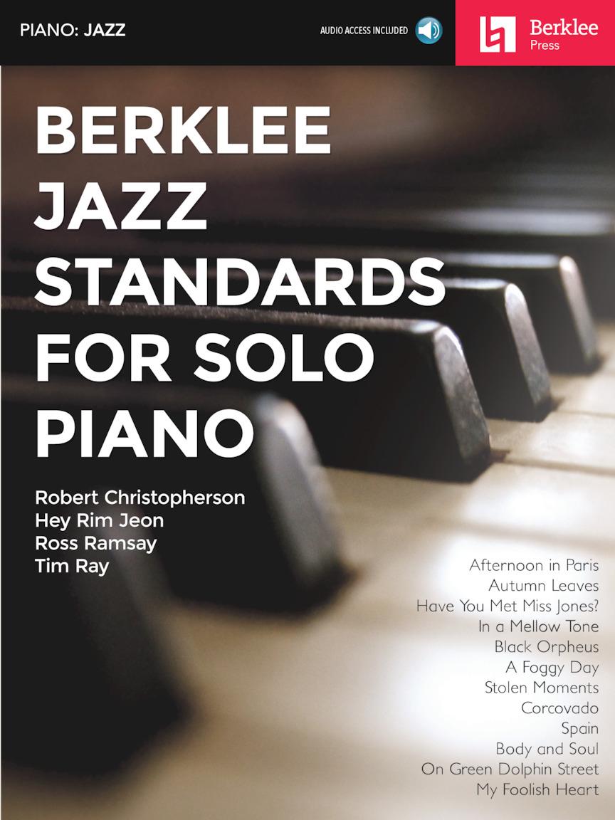 Berklee Jazz Standards for Solo Piano: Piano: Mixed Songbook