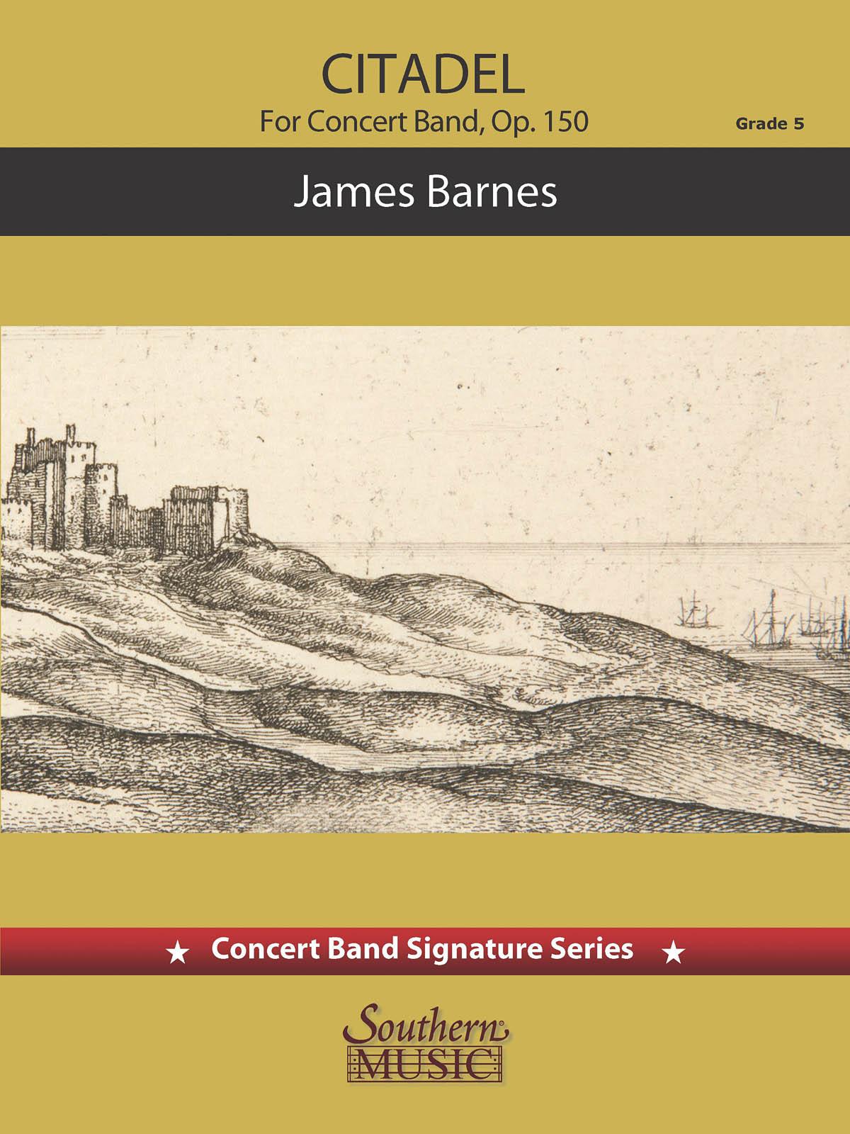 James Barnes: Citadel: Concert Band: Score & Parts