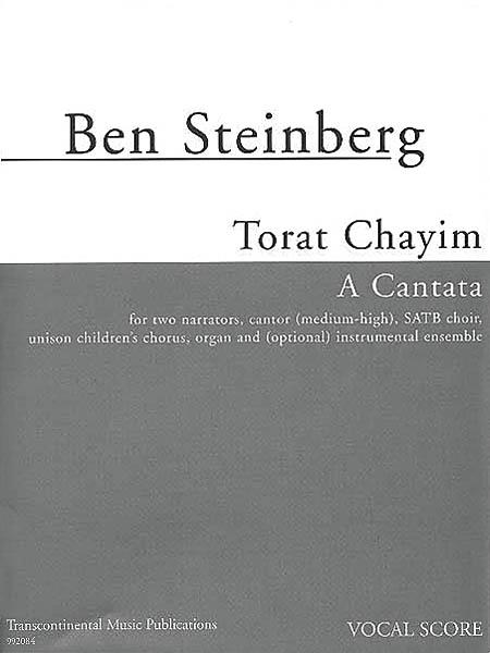 Ben Steinberg: Torat Chayim (A Cantata): Mixed Choir a Cappella: Vocal Score