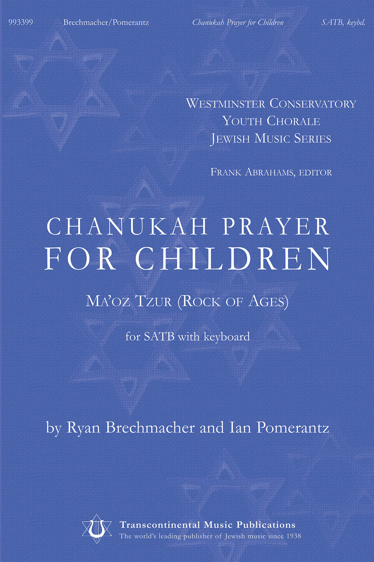 Ian Pomerantz Ryan Brechmacher: Chanukah Prayer for Children: Mixed Choir a