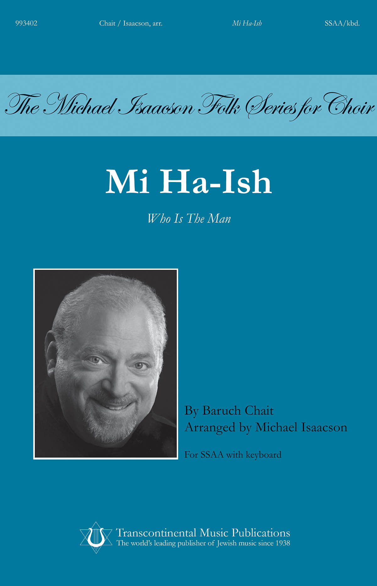 Baruch Chait: Mi Ha-ish (Who is the Man): Upper Voices a Cappella: Vocal Score