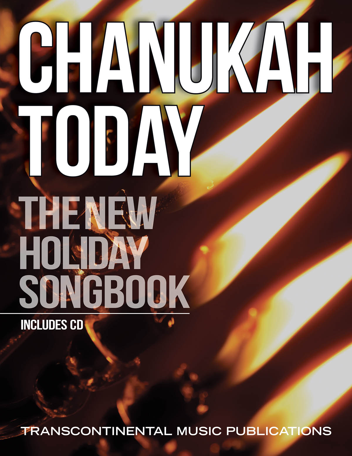 Chanukah Today: Vocal and Piano: Mixed Songbook