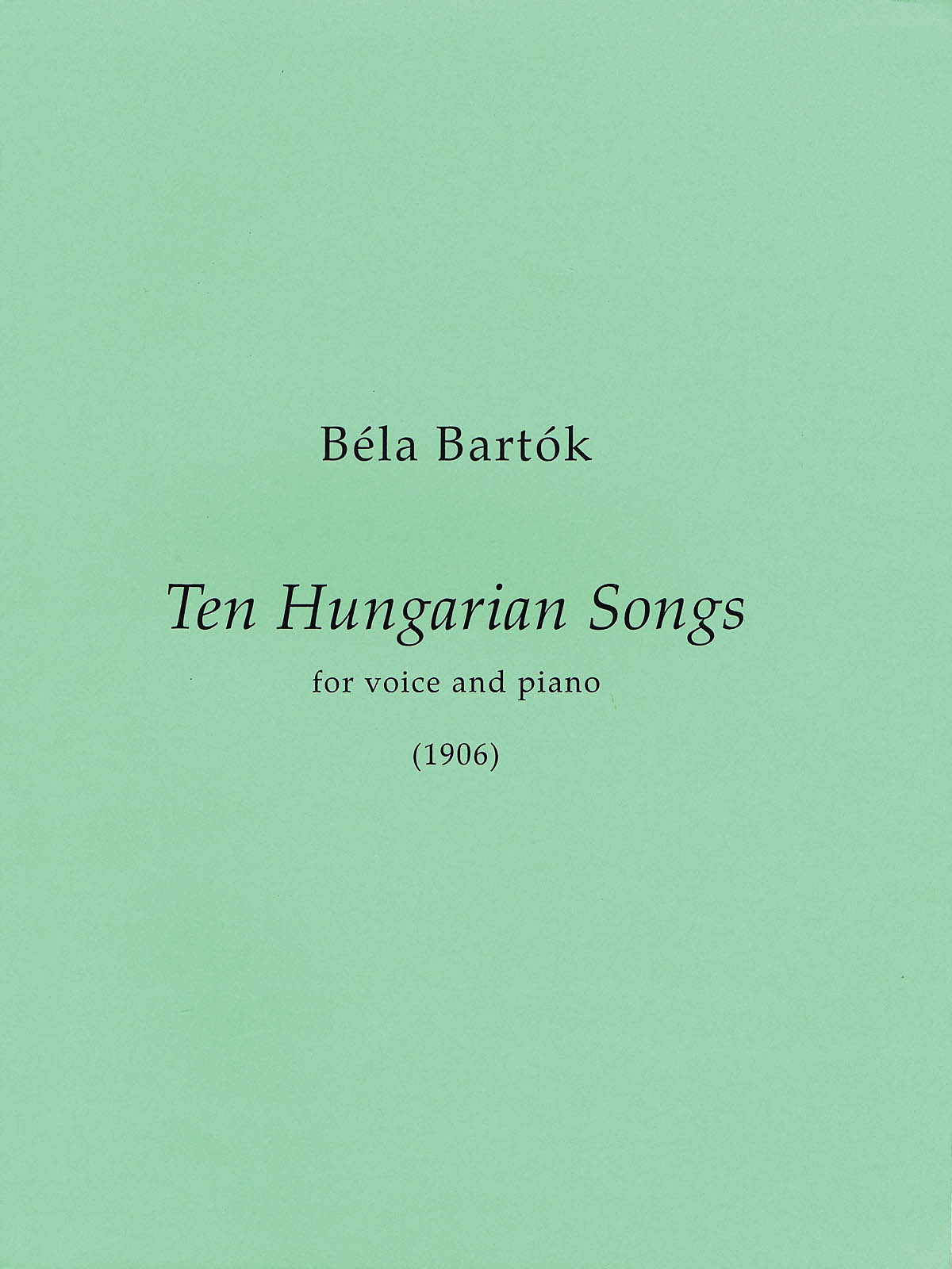 Béla Bartók: 10 Hungarian Songs: Vocal Solo: Vocal Collection