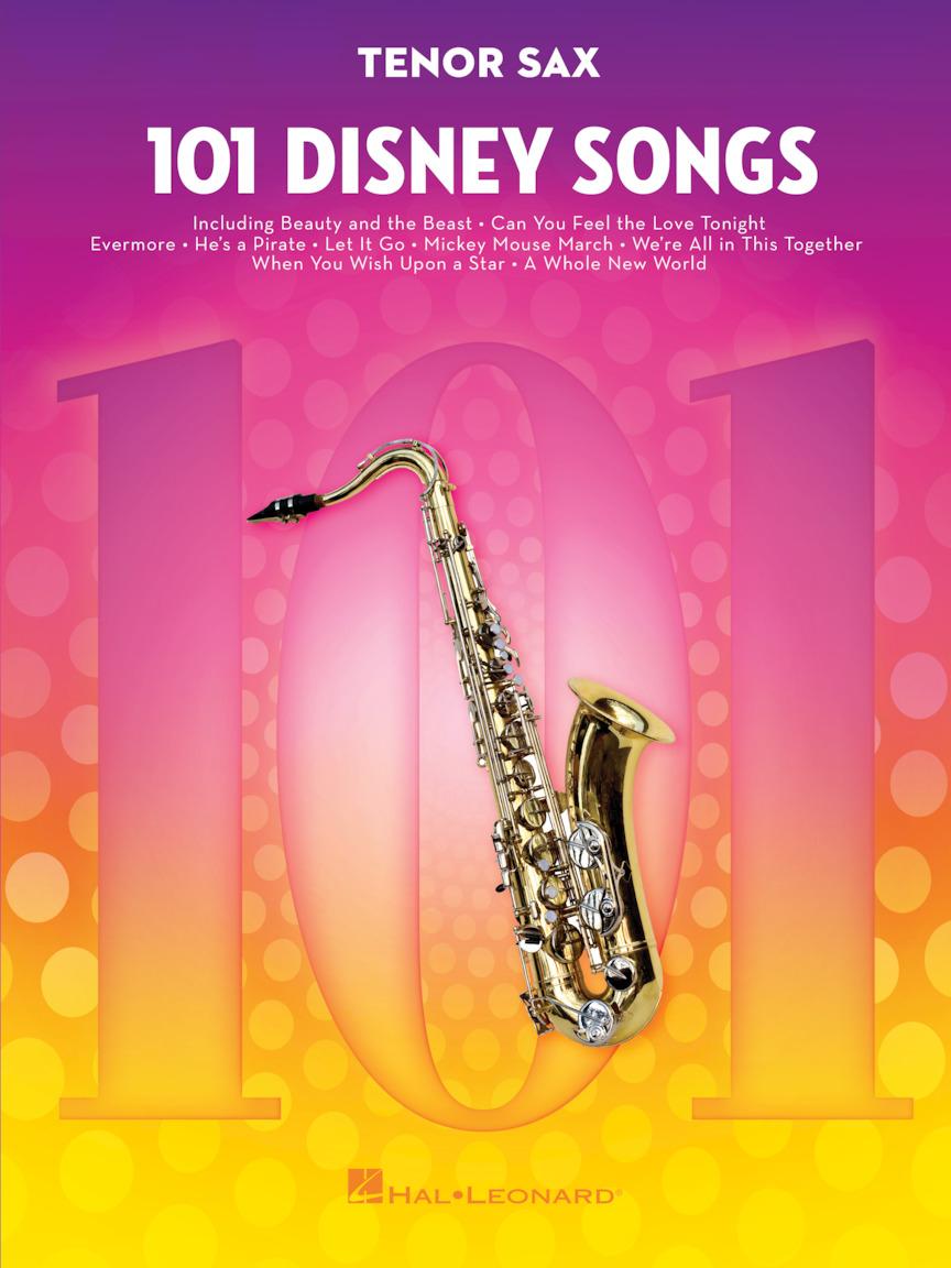 101 Disney Songs: Tenor Saxophone: Instrumental Album