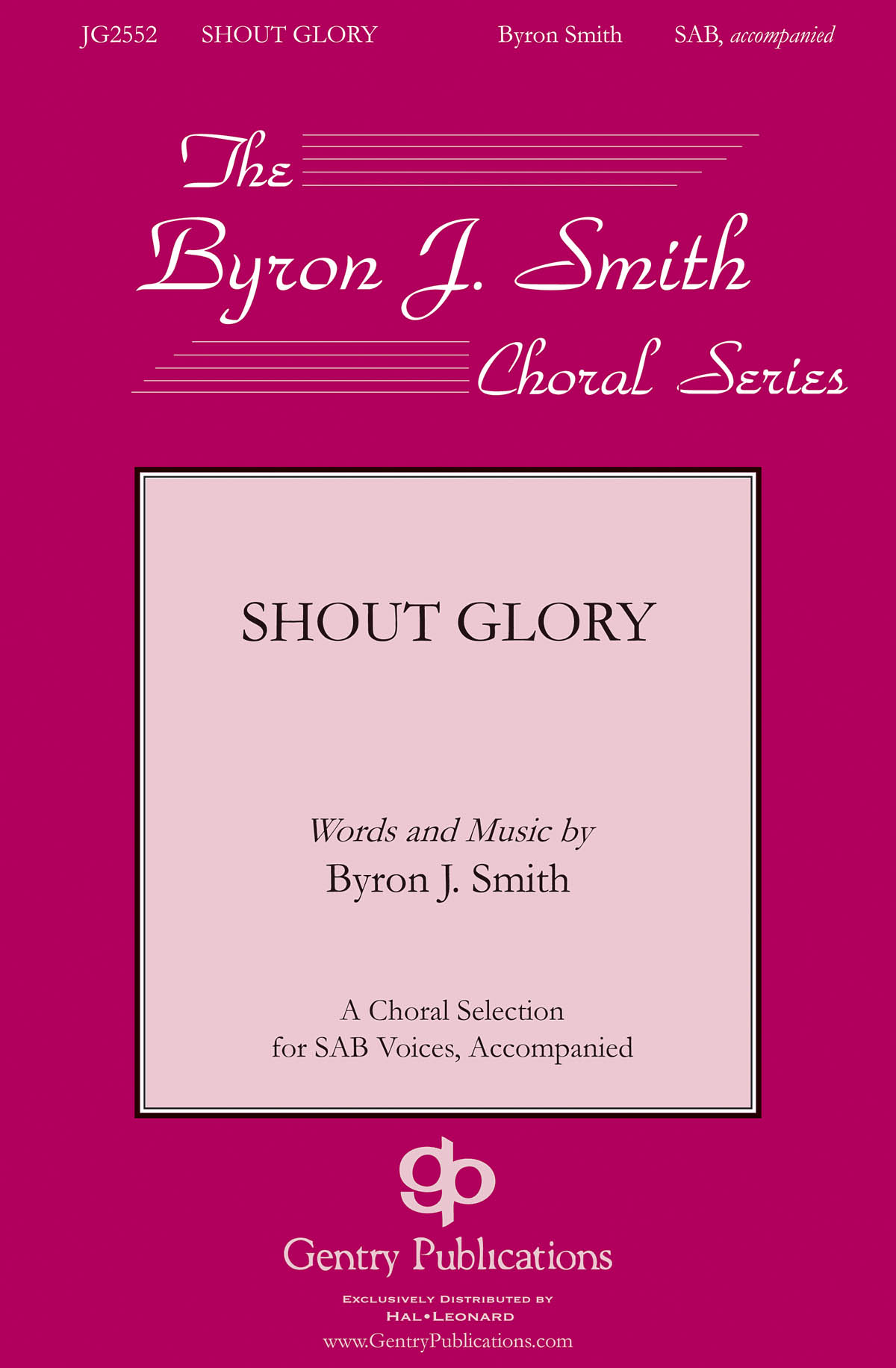 Byron Smith: Shout Glory: Mixed Choir a Cappella: Vocal Score