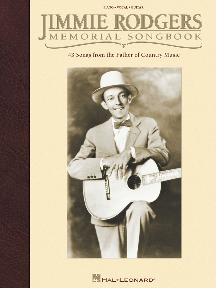 Jimmie Rodgers: Jimmie Rodgers Memorial Songbook: Piano Vocal and Guitar: Mixed