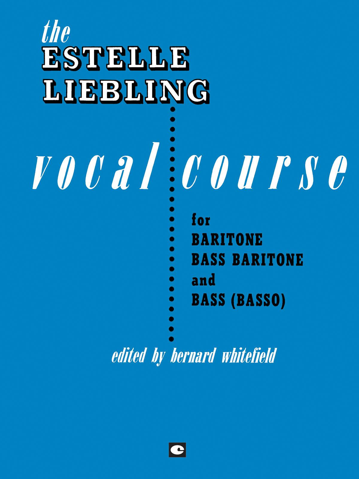 Estelle Liebling: The Estelle Liebling Vocal Course: Vocal Solo: Vocal Album