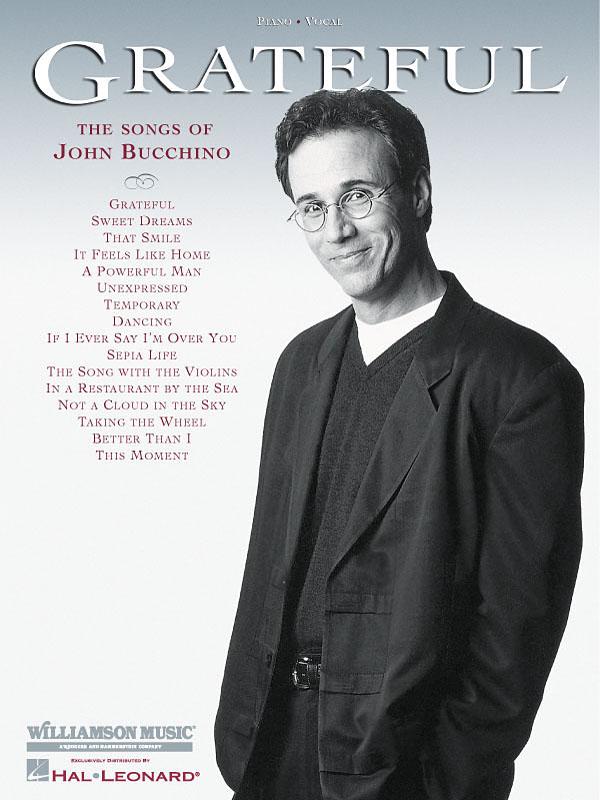 John Bucchino: Grateful - The Songs of John Bucchino: Vocal and Piano: Vocal