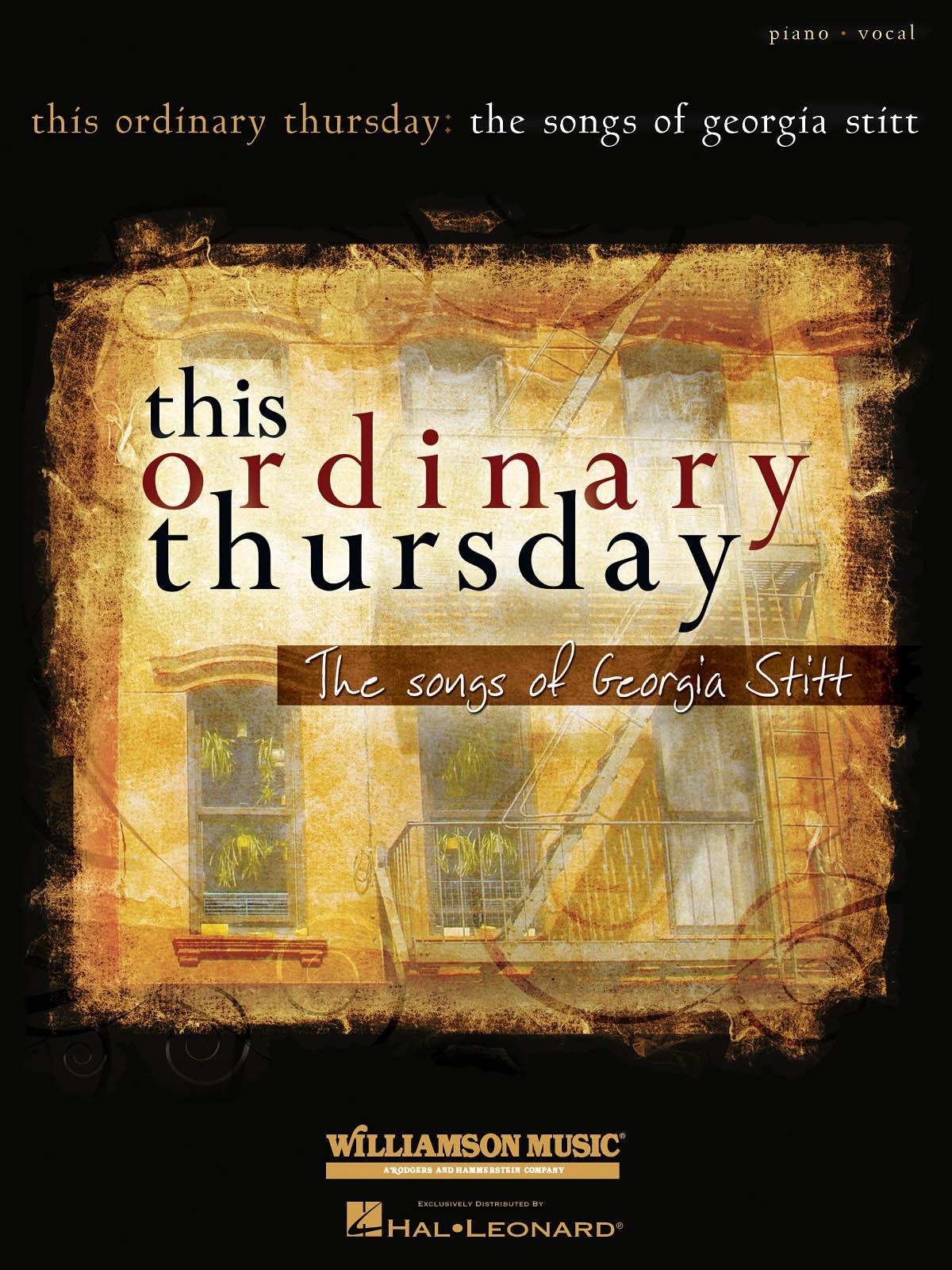 Georgia Stitt: This Ordinary Thursday: The Songs of Georgia Stitt: Vocal and