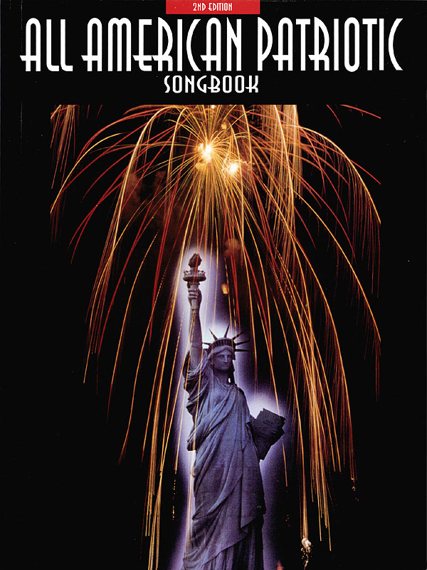 All-American Patriotic Songbook - 2nd Edition: Piano Vocal and Guitar: Vocal