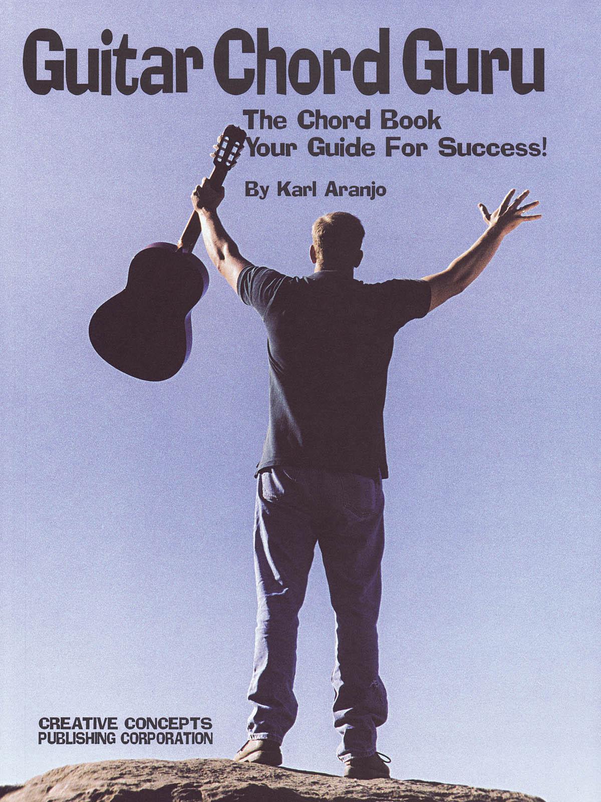 Karl Aranjo: Guitar Chord Guru: Guitar Solo: Instrumental Album