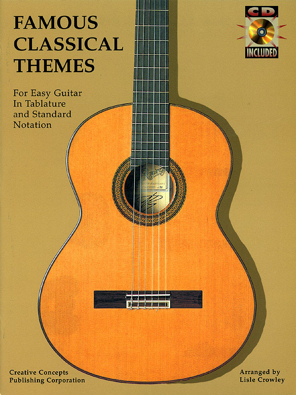 Famous Classical Themes for Easy Guitar: Guitar Solo: Instrumental Album