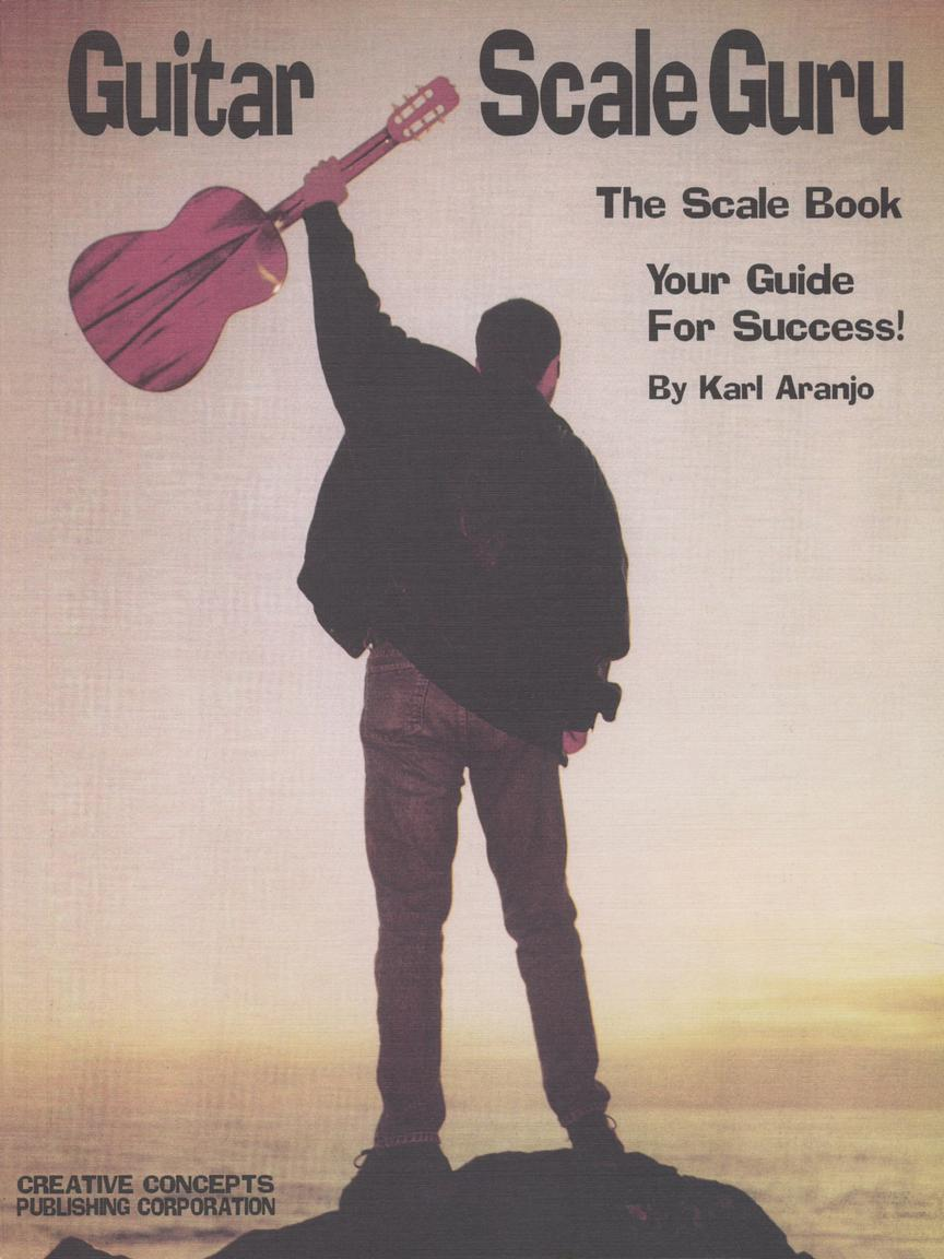 Karl Aranjo: Guitar Scale Guru: Guitar Solo: Instrumental Album