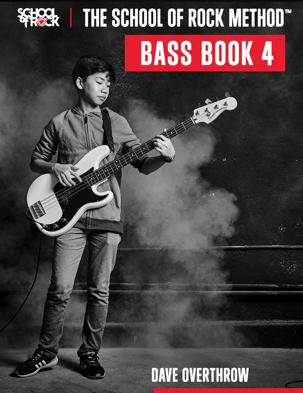 Dave Overthrow: The School of Rock Method - Bass Book 4: Bass Guitar Solo: