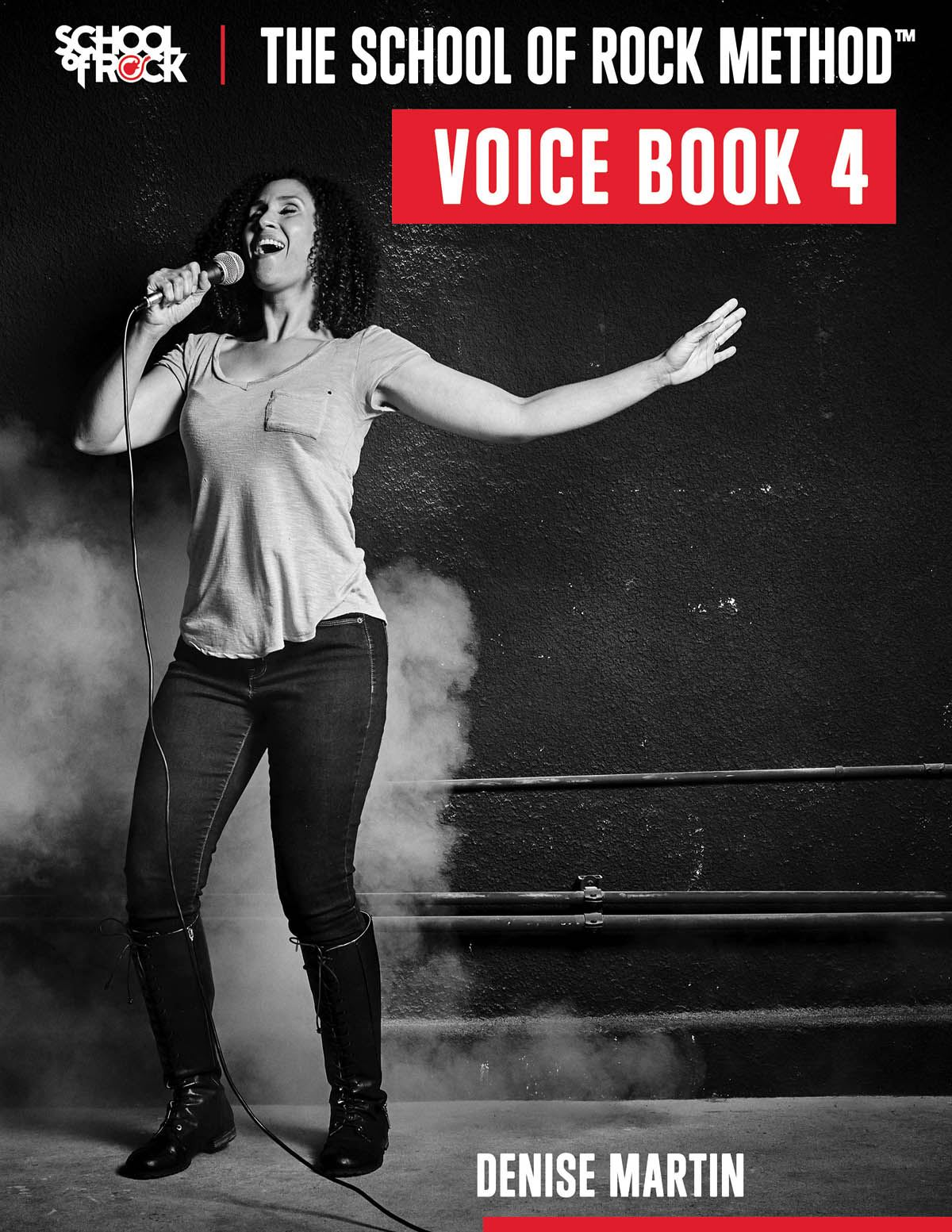 Denise Martin: The School of Rock Method - Voice Book 4: Vocal Solo: Vocal Tutor