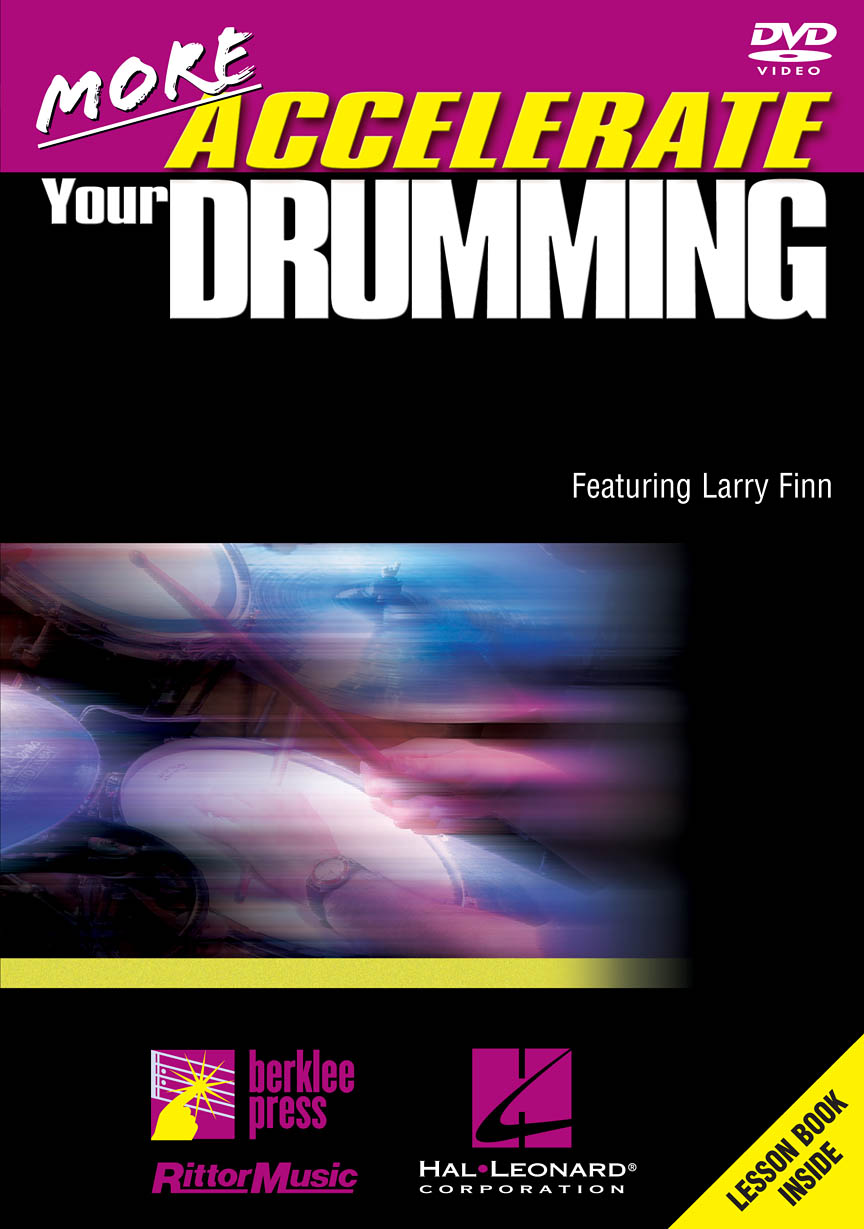 Larry Finn: More Accelerate Your Drumming: Drums: Instrumental Tutor