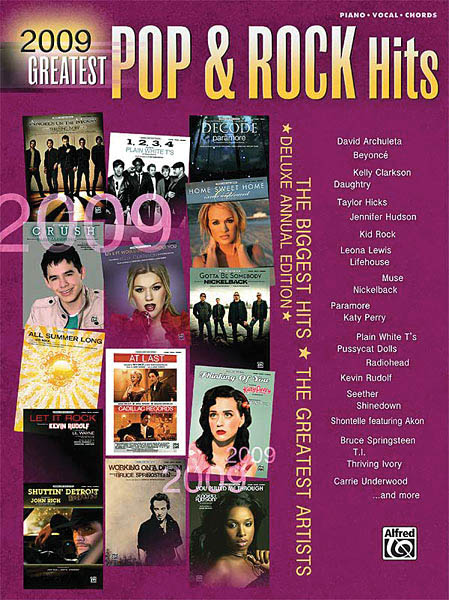2009 Greatest Pop & Rock Hits: Piano Vocal and Guitar: Mixed Songbook