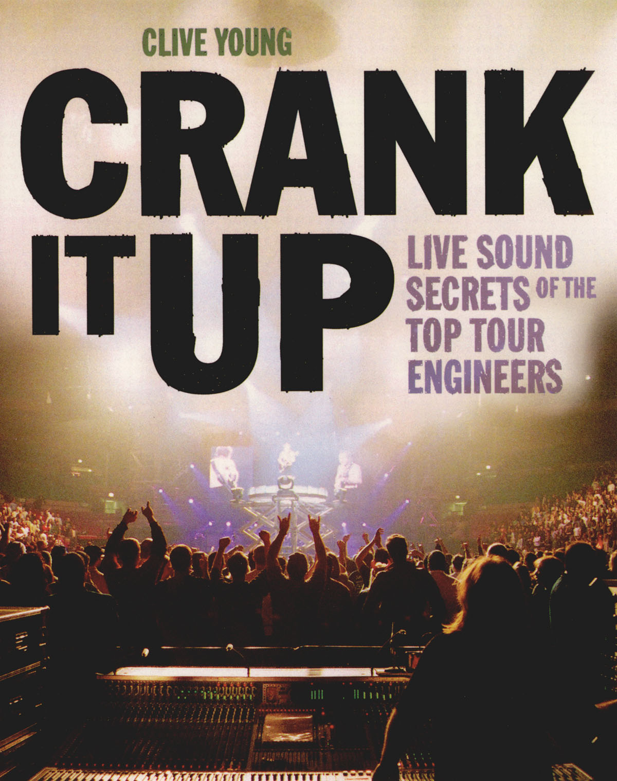 Live Sound Secrets Of The Top Tour Engineers: Reference Books