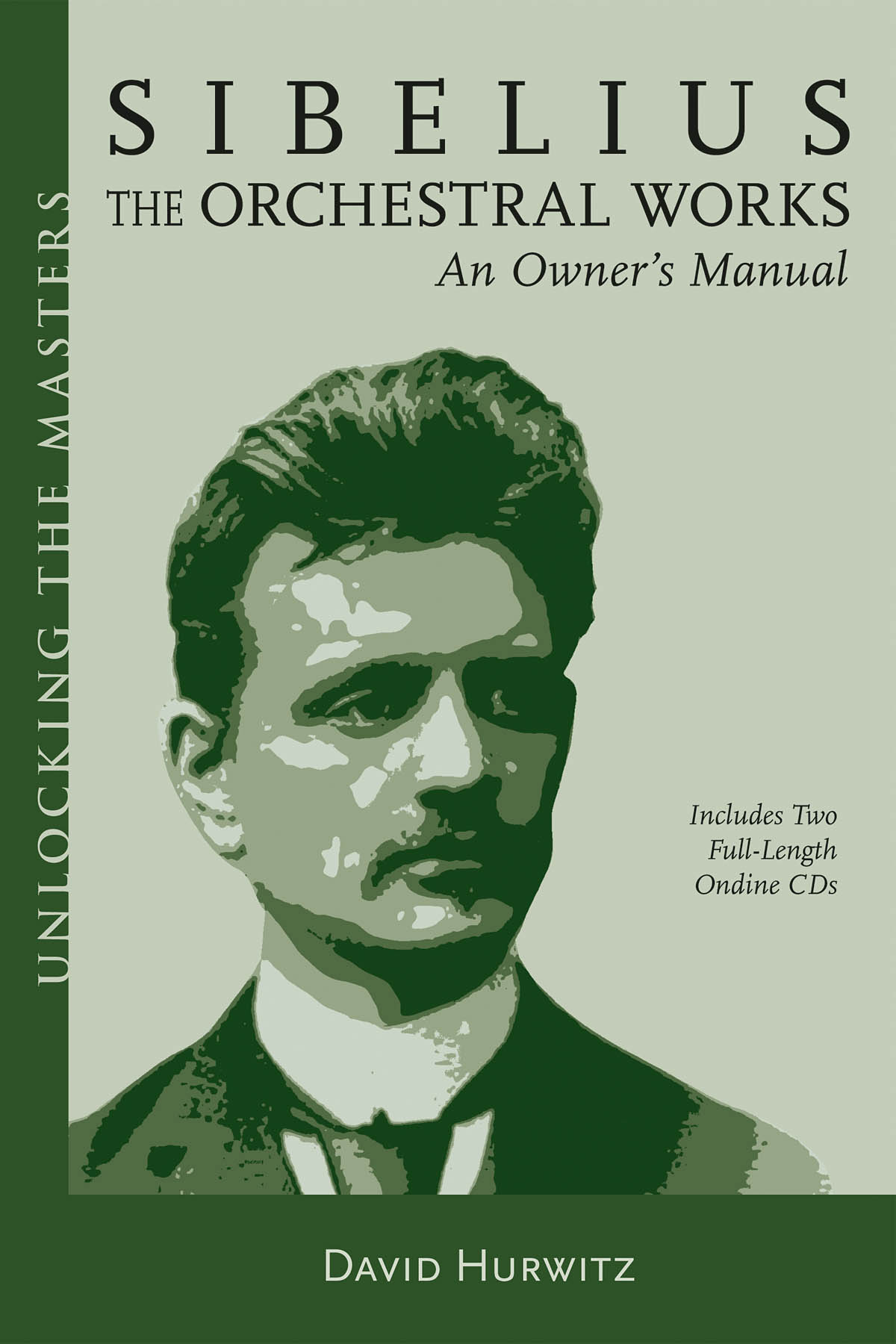 Jean Sibelius: Sibelius - The Orchestral Works: Reference Books: Biography