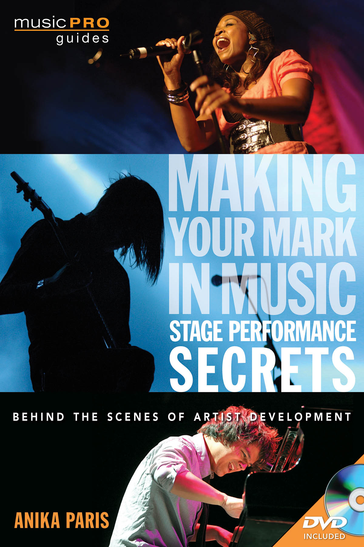 Making Your Mark in Music: Stage Perf. Secrets: Reference Books