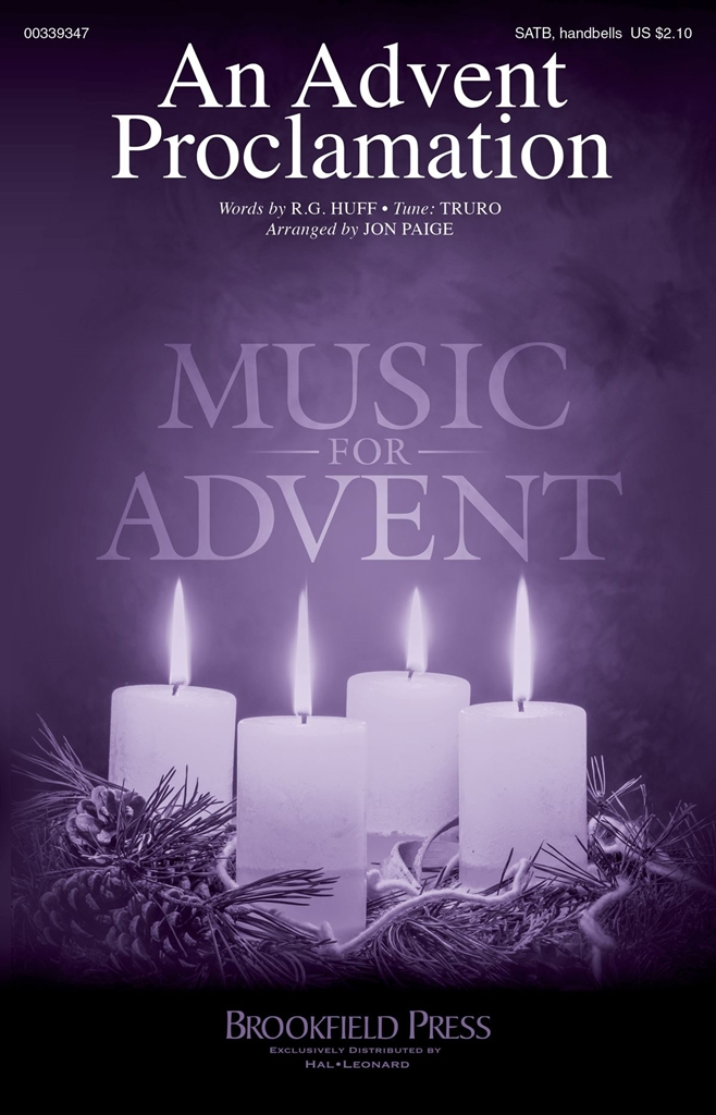 An Advent Proclamation: Mixed Choir and Accomp.: Vocal Score