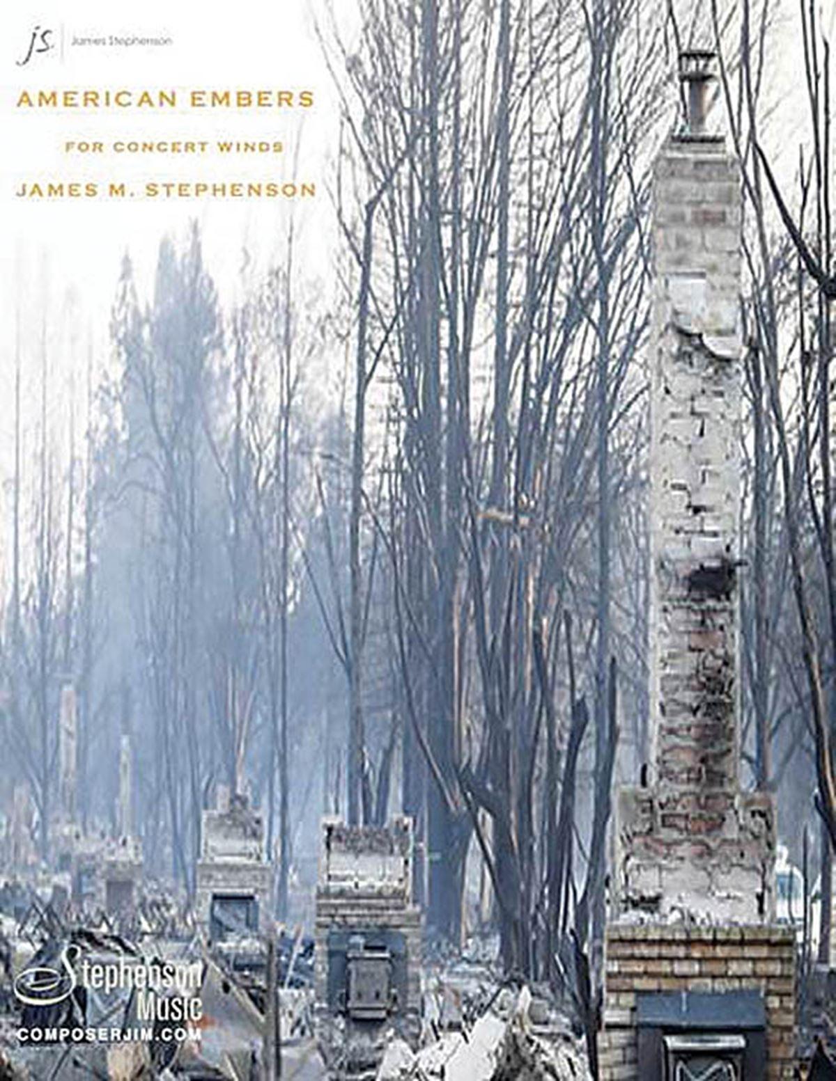 Jim Stephenson: American Embers: Wind Ensemble: Score and Parts