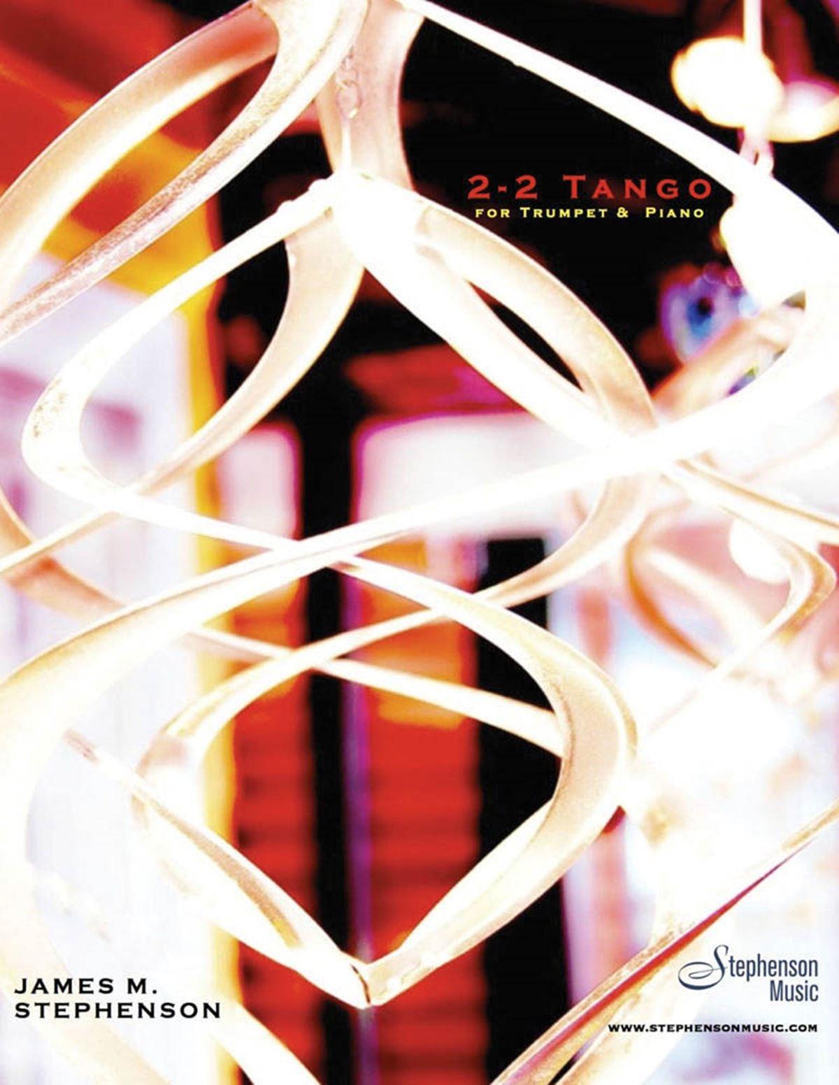 Jim Stephenson: 2/2 Tango: Trumpet and Accomp.: Instrumental Work
