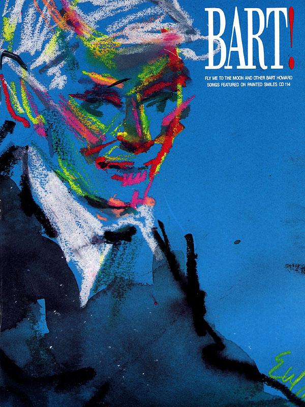 Bart Howard: Bart! Songs by Bart Howard: Piano Vocal and Guitar: Mixed Songbook
