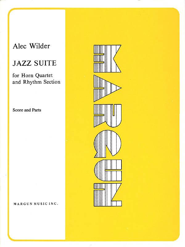 Alec Wilder: Jazz Suite for 4 Horns Complete: Jazz Ensemble: Score & Parts