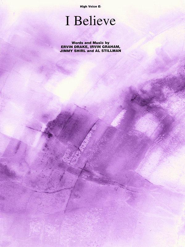 Al Stillman Ervin Drake Irvin Graham Jimmy Shirl: I Believe: Vocal and Piano:
