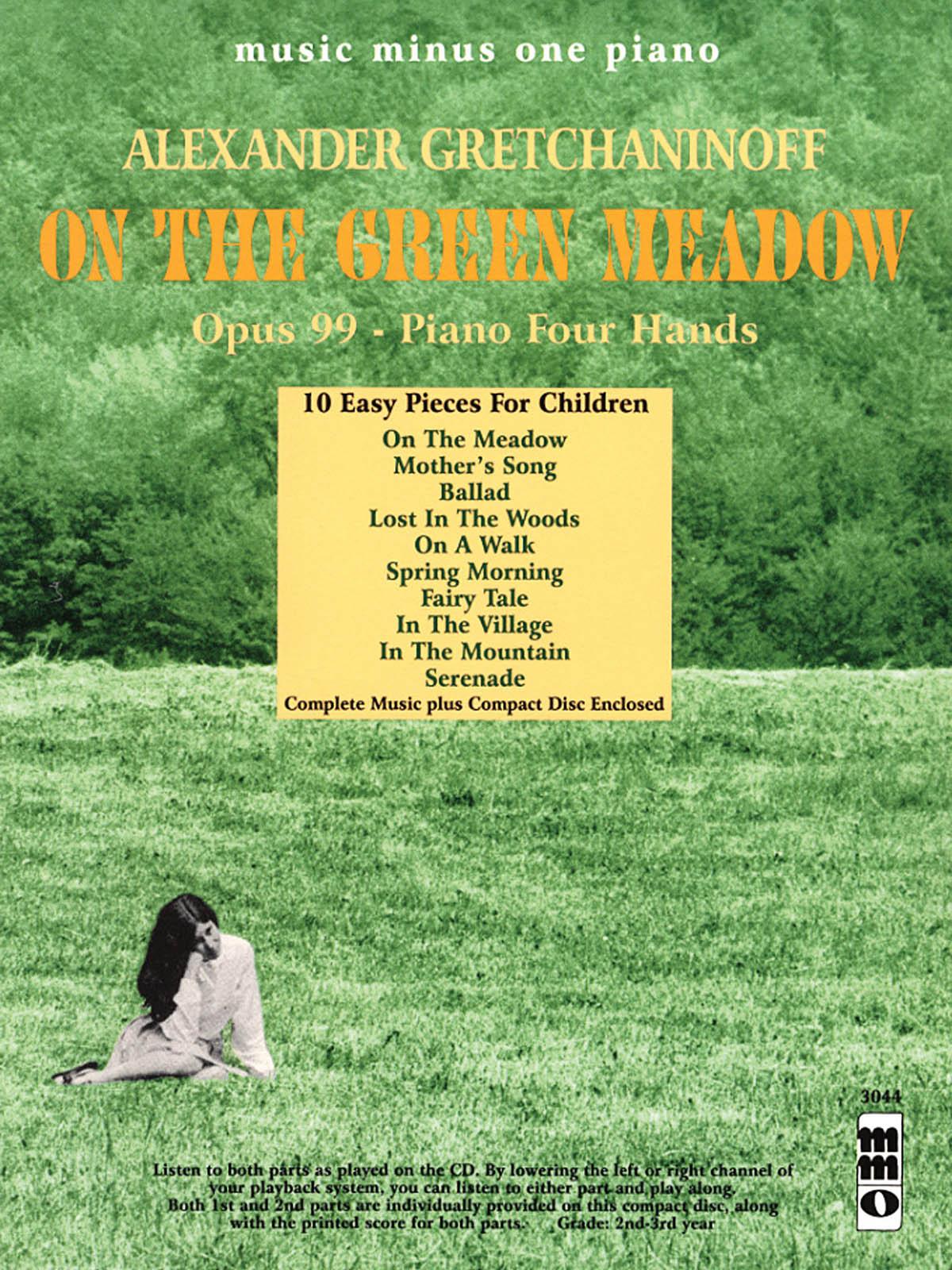 Alexander T. Gretchaninov: Alexander Gretchaninoff - On the Green Meadow: Piano