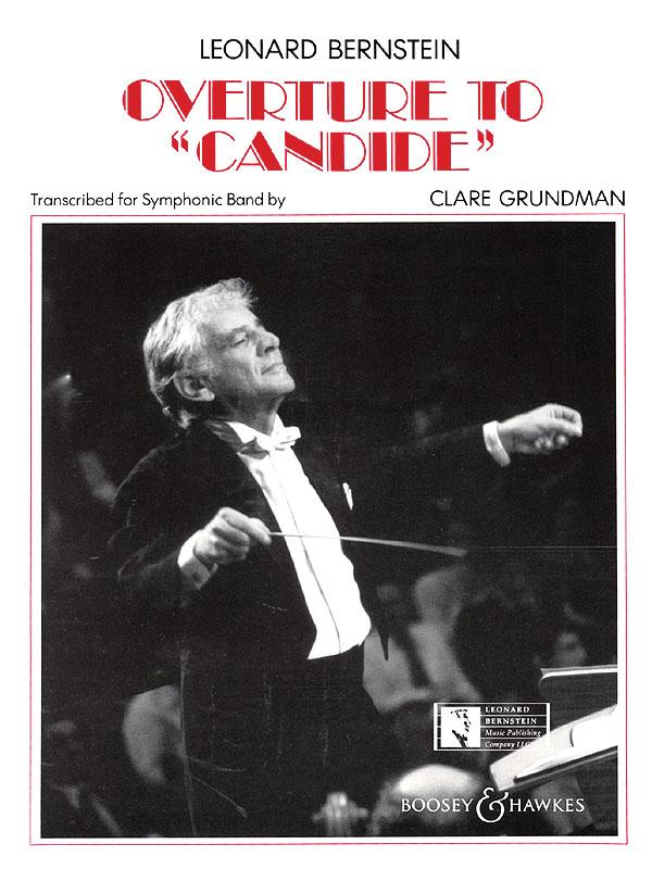 Leonard Bernstein: Candide Overture: Concert Band: Score and Parts