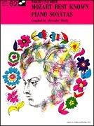 Wolfgang Amadeus Mozart: Mozart Best Known Piano Sonatas 62 Worlds Favorite: