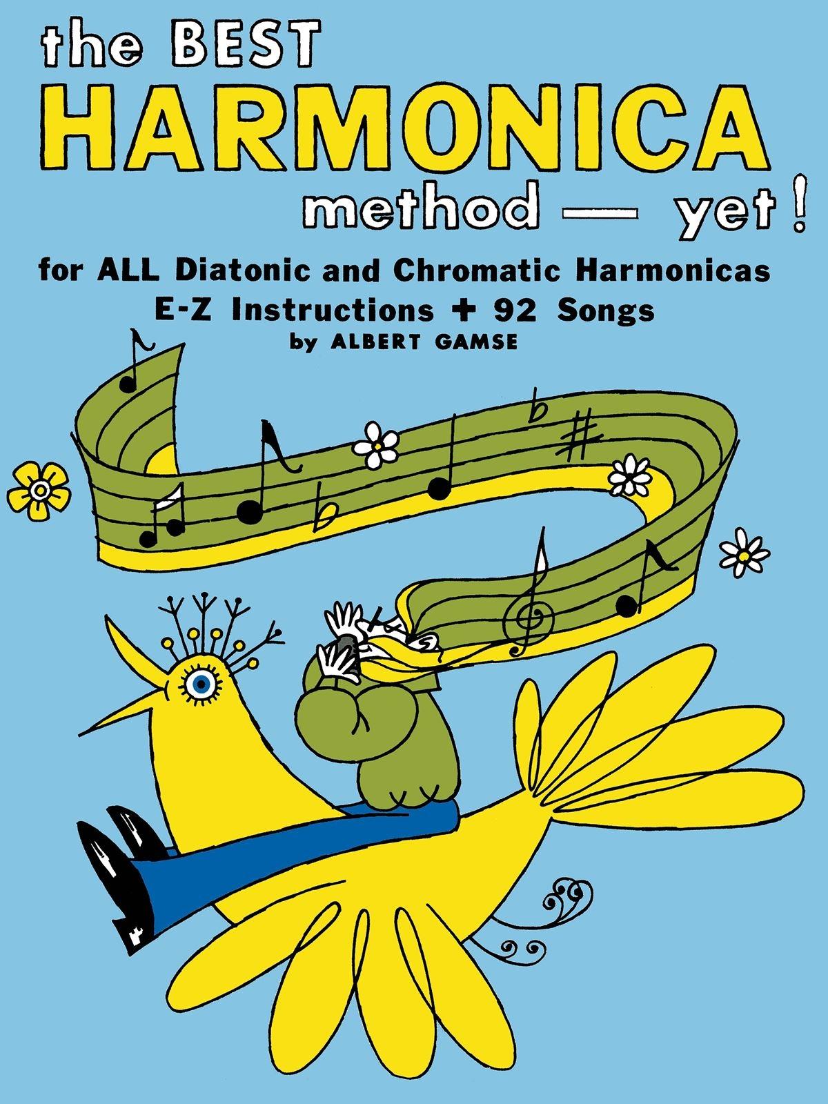 The Best Harmonica Method - Yet!: Harmonica: Instrumental Album