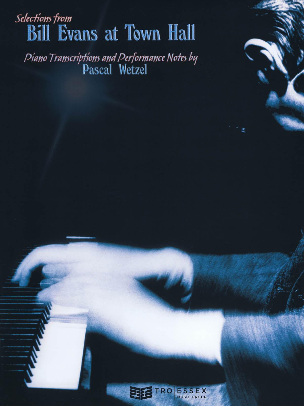Bill Evans: Bill Evans At Town Hall: Piano: Album Songbook