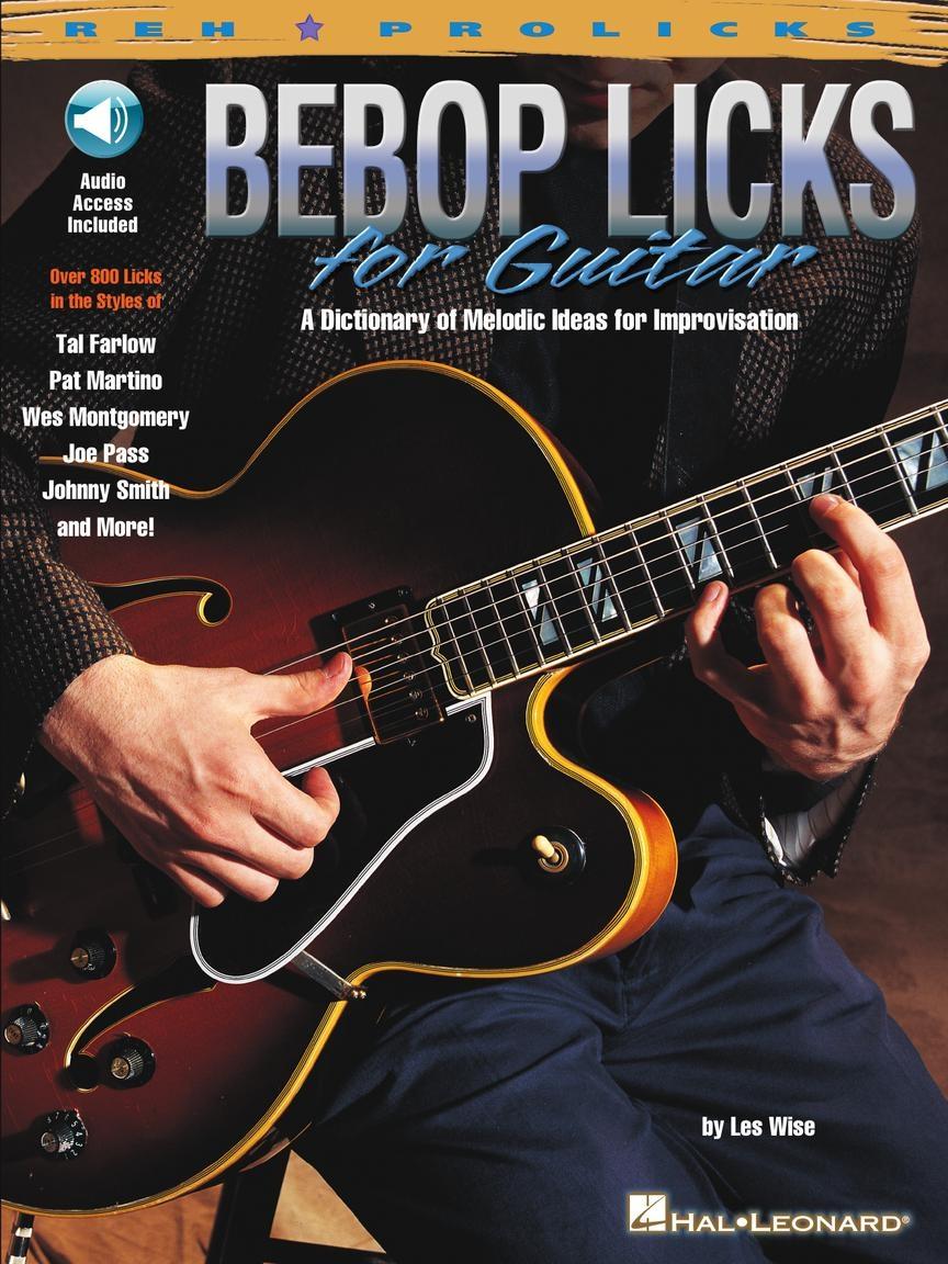 Bebop Licks for Guitar: Guitar Solo: Instrumental Tutor