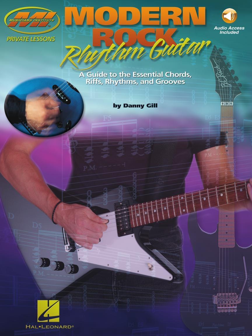 Danny Gill: Modern Rock Rhythm Guitar: Guitar Solo: Instrumental Tutor